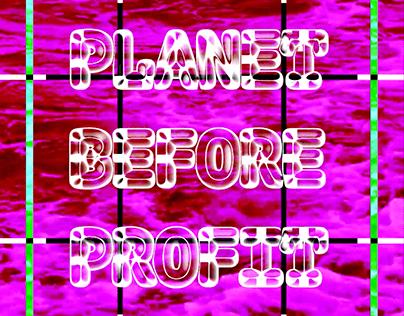 Planet Before Profit