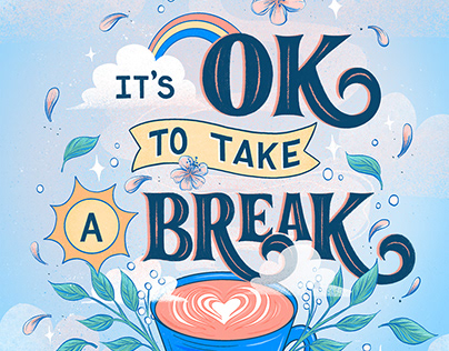It's Okay to Take a Break Lettering