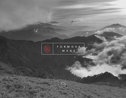 Formosa Made: Part I