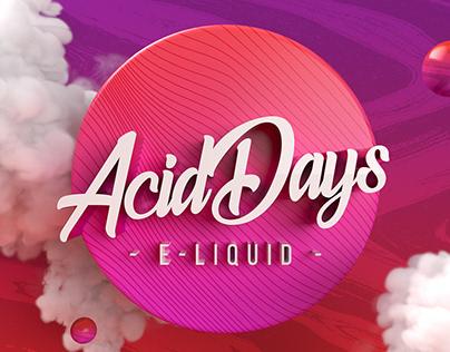 Acid Days. PACKAGING OF E-LIQUID