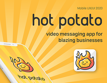 Hot Potato - Video Messaging App for Blazing Businesses
