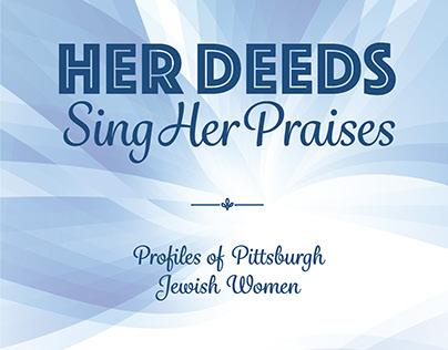 Her Deeds Sing Her Praises