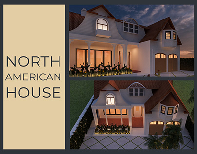 NORTH AMERICAN HOUSE   Exterior Model