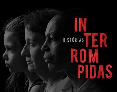 Histórias Interrompidas | Hemocentro Campinas
