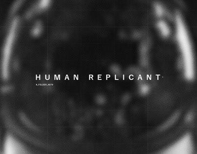 HUMAN REPLICANT - Concept 3D