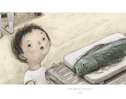 The Manta and a Fish