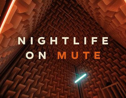Nightlife On Mute – #SaveTheNight