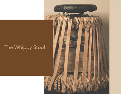 The Whippy Stool