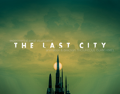 The Last City-3D Visualization