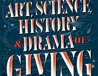 The Art, Science, History & Drama of Giving