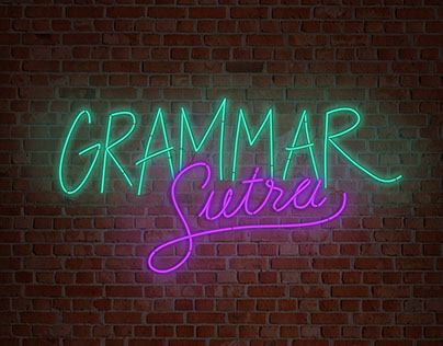 GrammarSutra / Lessons you'll never forget