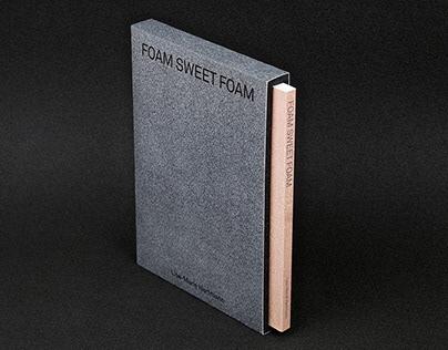 Foam Sweet Foam