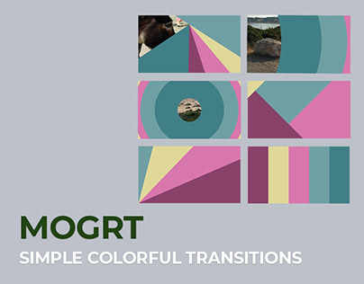 The Simple Colorful Transitions. MOGRT