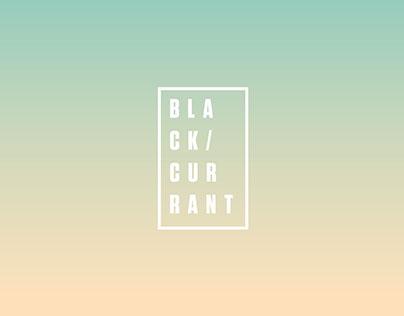 / BLACK CURRANT