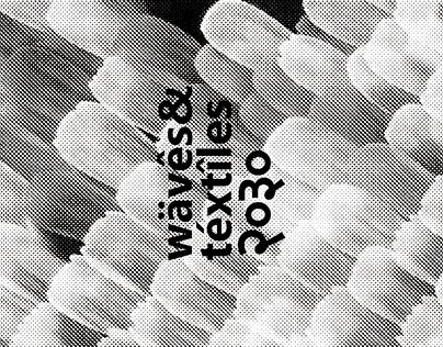 Waves&Textiles 2030