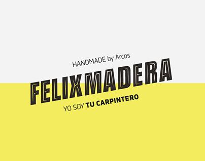 ━  Felixmadera