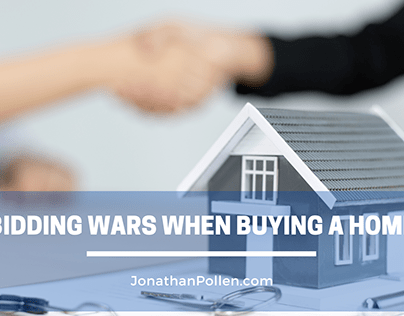 Bidding Wars When Buying a Home