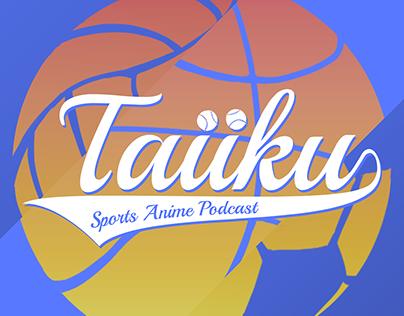 Taiiku: A Sports Anime Podcast