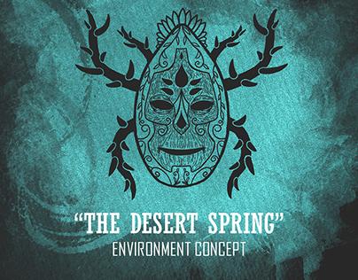 """The Desert Spring"" Environment Concept"