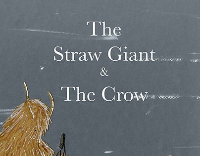 The Straw Giant & The Crow | Children's Book