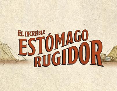 CALVO - 'El increíble Estómago Rugidor'