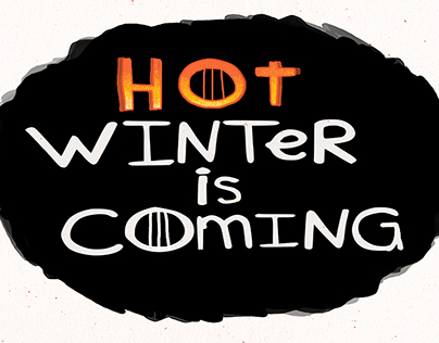 Hot Winter is Coming -