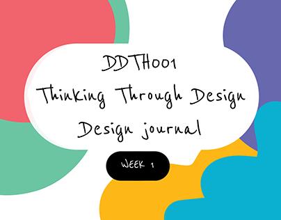 WK1 - Thinking Through Design Notes + Classwork