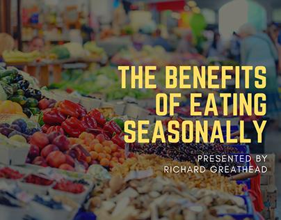 The Benefits of Eating Seasonably by Richard Greathead
