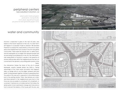 Peripheral Centers: New Suburbia in Stockton, CA