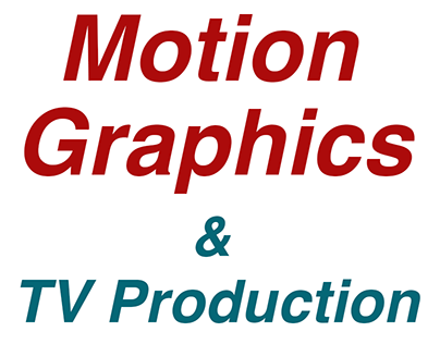 Motion Graphics/Video