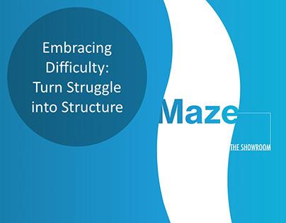 """Maze"" the Showroom"