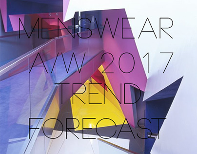 Menswear A/W 2017 Trend Forecast