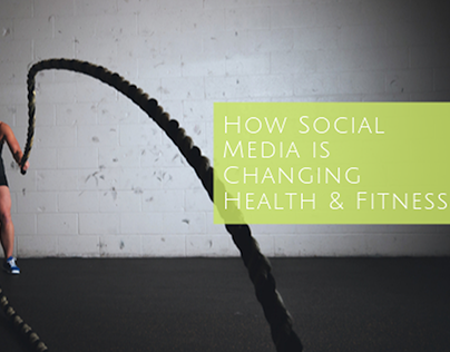 How Social Media is Changing Fitness