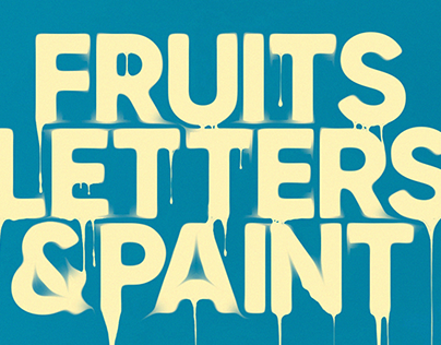 FRUITS, LETTERS & PAINT / VOL.1