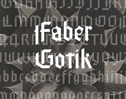 """Faber Gotik - a """"modern"""" blackletter font"""