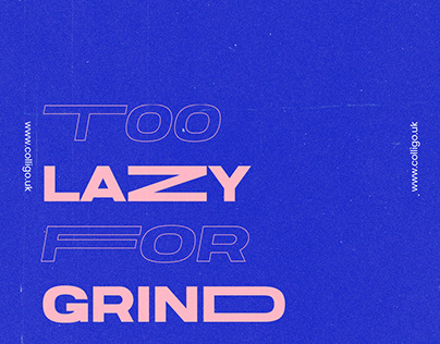 Poster Challenge - 011 - Too Lazy For Grind