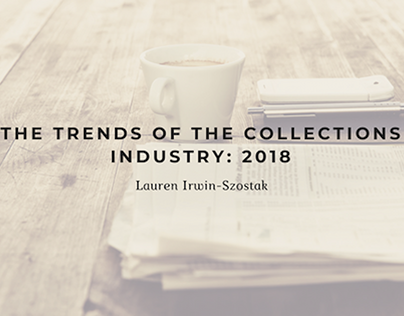 The Trends of the Collections Industry: 2018
