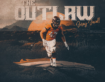 The Outlaw Josey Jewell - Denver Broncos