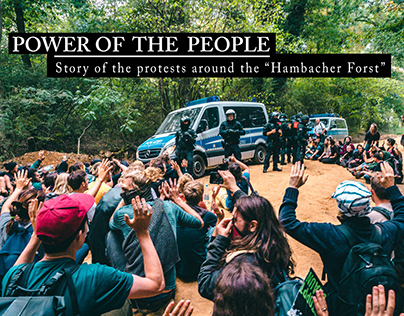 POWER TO THE PEOPLE - Protests at the Hambacher Forst