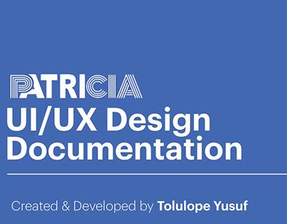 Proposed Patricia UI/UX Design Documentation