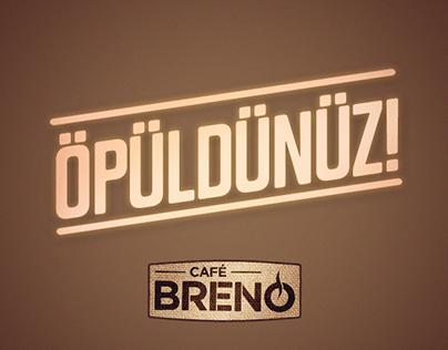"""Cafe Breno """"Öpüldünüz"""""""