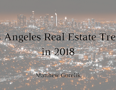 Los Angeles Real Estate Trends in 2018