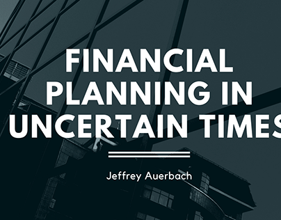 Financial Planning in Uncertain Times