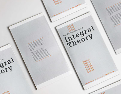 The Big Rethink Part 3: Integral Theory Book