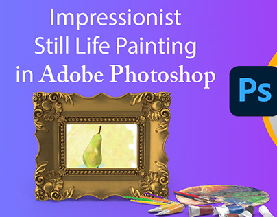 Impressionist Still Life in Photoshop