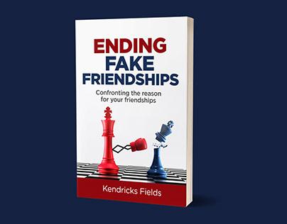 Ending Fake Friendship Book Cover Design