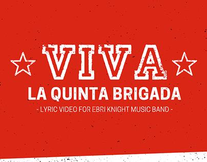 Viva la Quinta Brigada - Ebri Knight - Lyric video