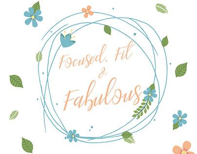 Focused, Fit & Fabulous