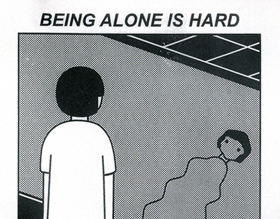 (Not) Being alone is hard