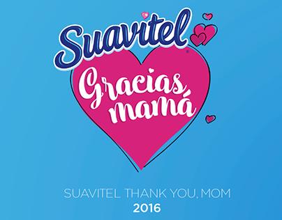 Suavitel Gracias Mamá, 2016 - Creative Direction